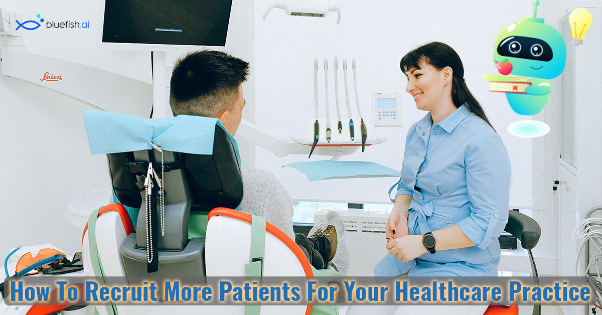 How To Recruit More Patients For Your Healthcare Practice